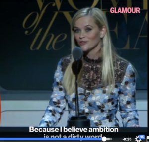 ambition, Reese Witherspoon gives speech