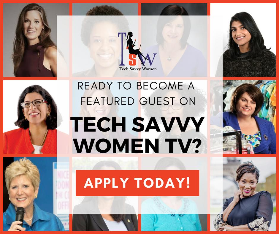 tech savvy women tv, seeking women in tech