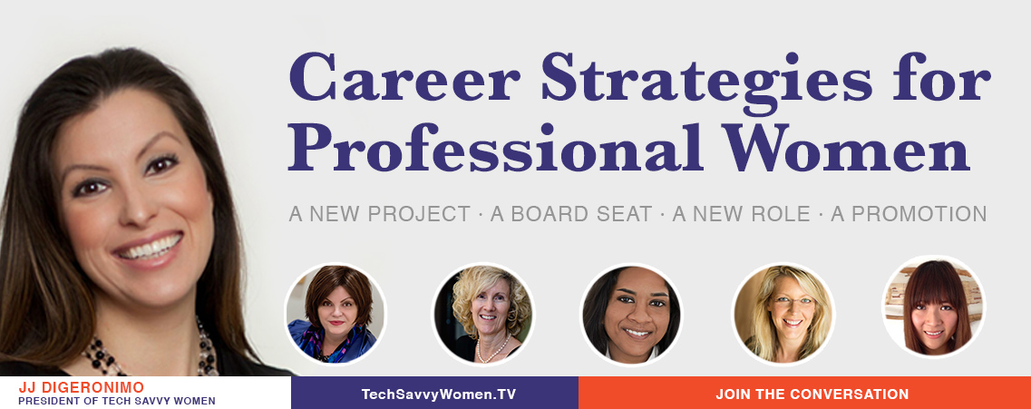 Career Strategies for Professional Women - Click To Join The Conversation